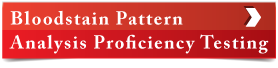Bloodstain Pattern Analysis Proficiency Testing