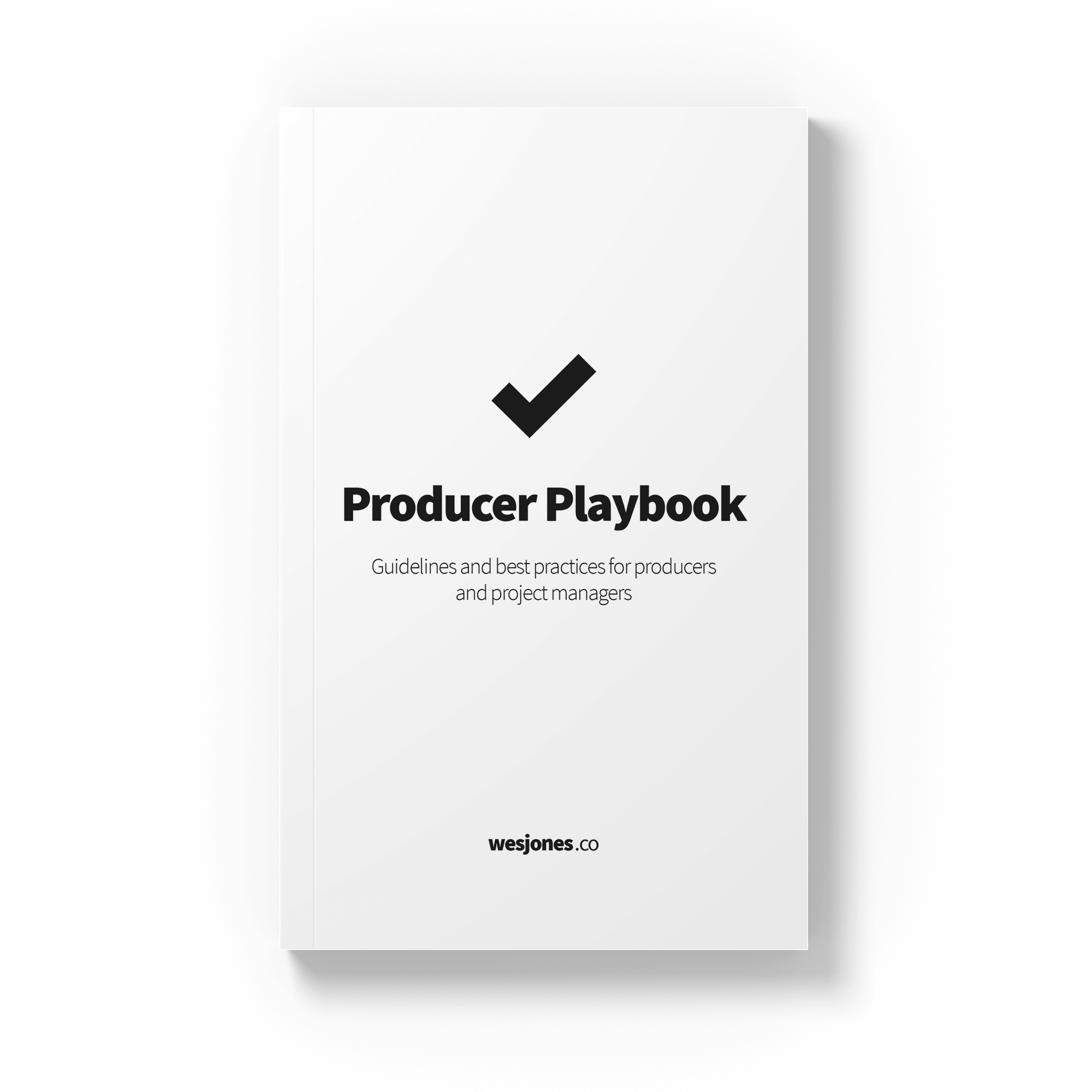 Guidelines and best practices for producers and project managers -