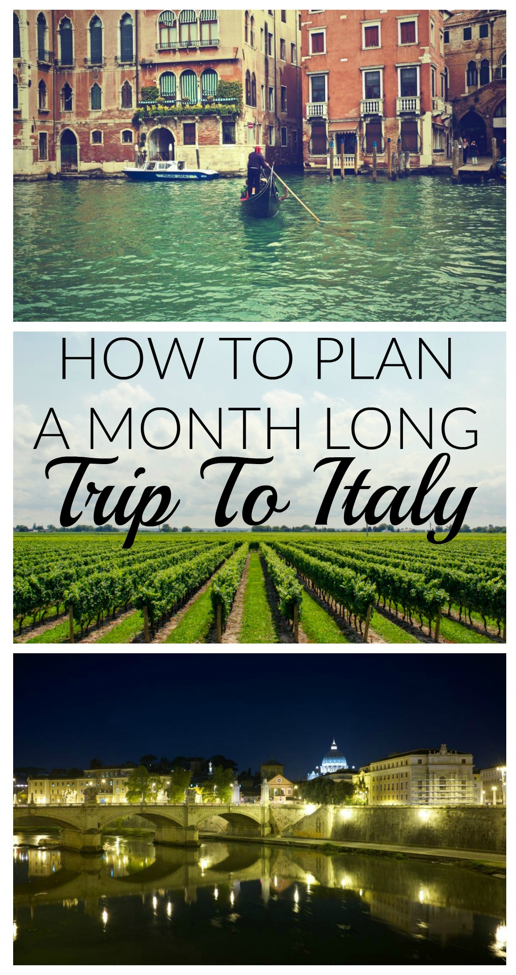 How To Plan A Month Long Italy Trip
