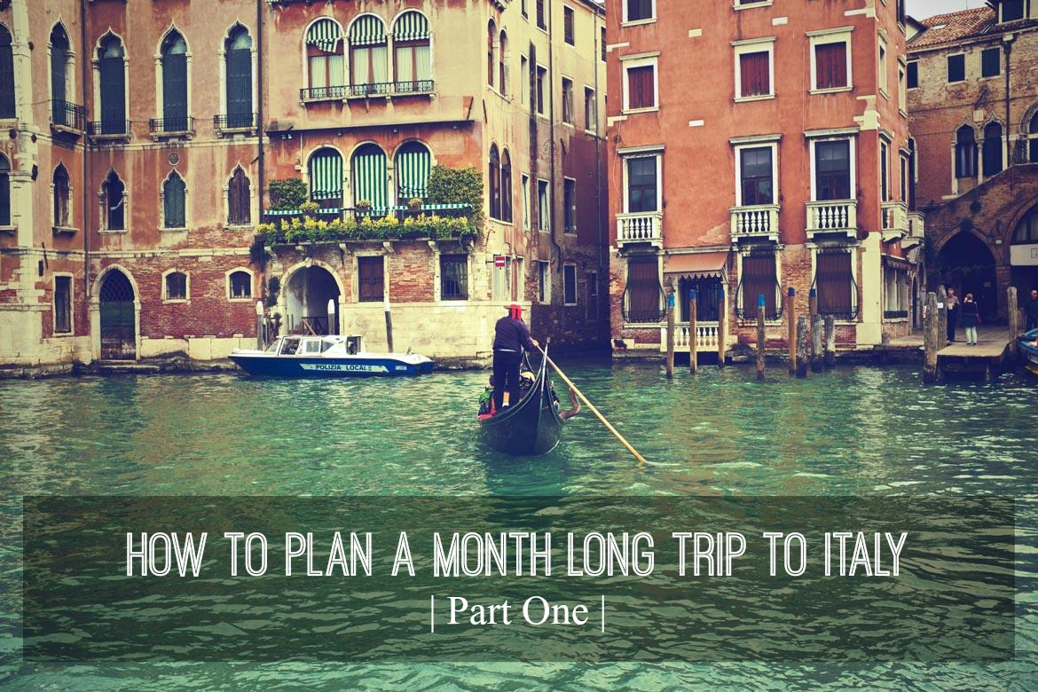 how to plan a month long trip to italy.jpg