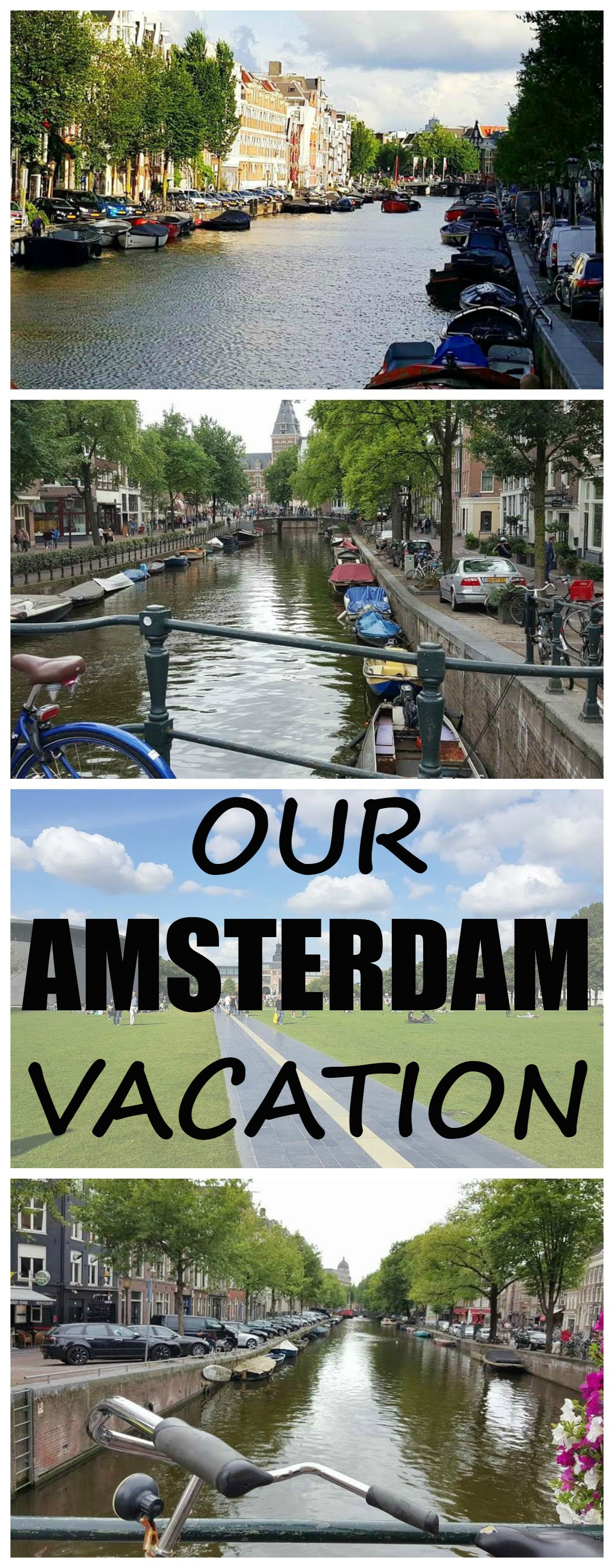 AMSTERDAM VACATION