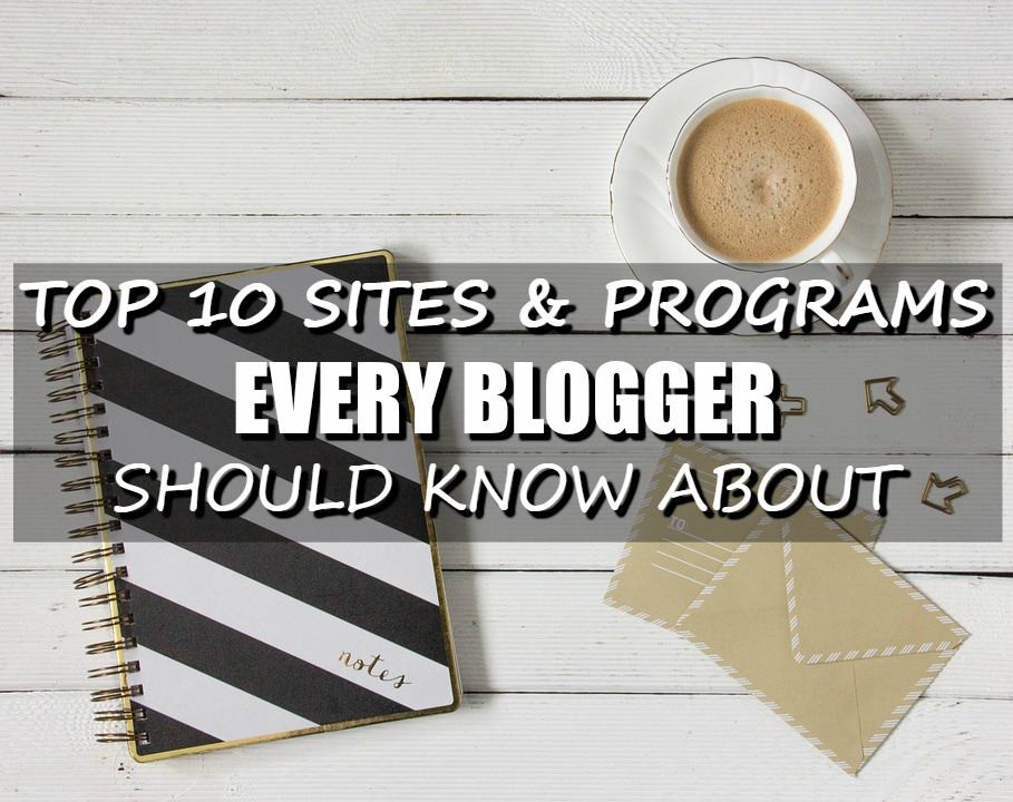 TOP 10 SITES FOR BLOGGERS.jpg