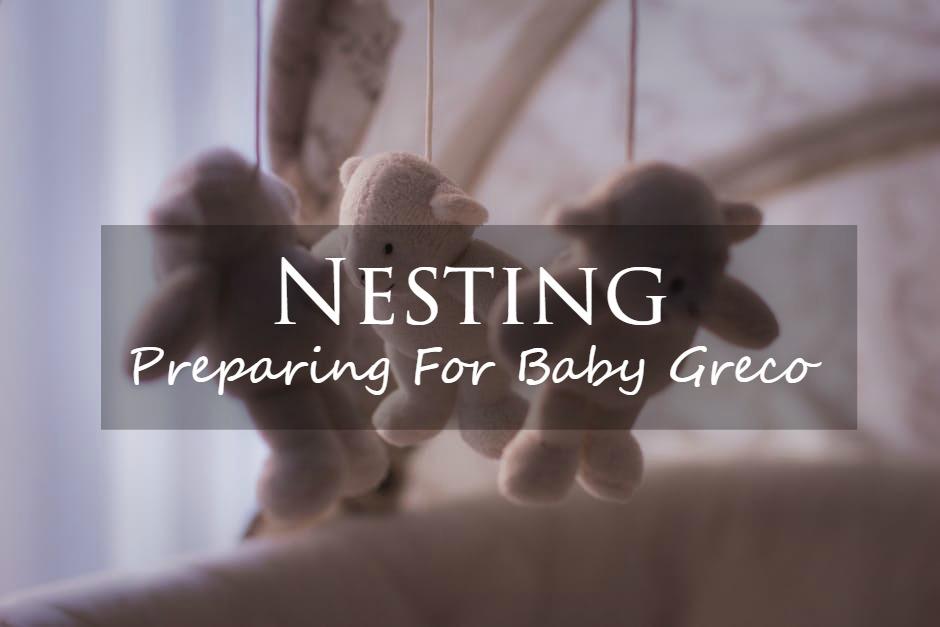 nesting preparing for baby