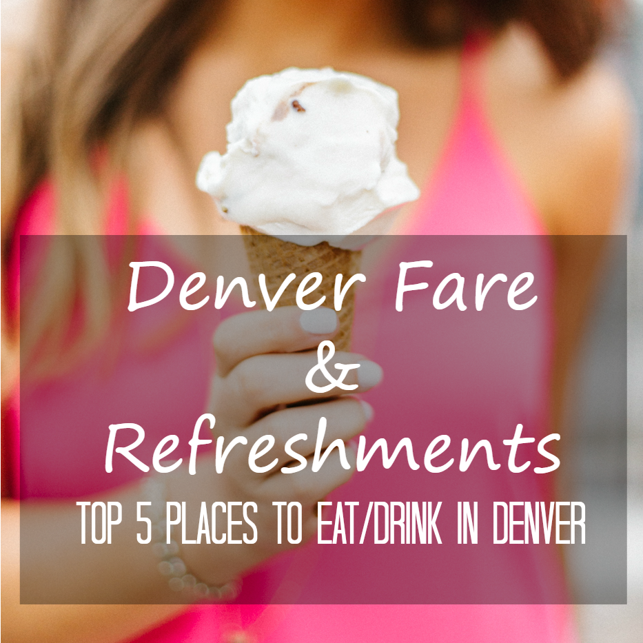 denver fare and refreshments