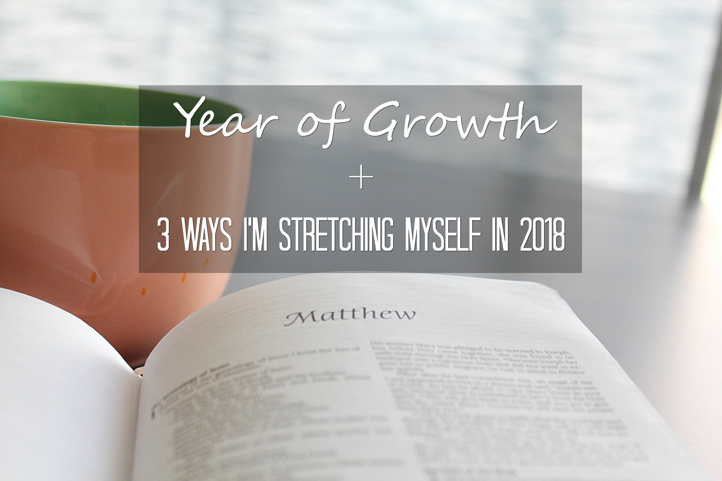 3-ways-im-stretching-myself-in-2018.jpg