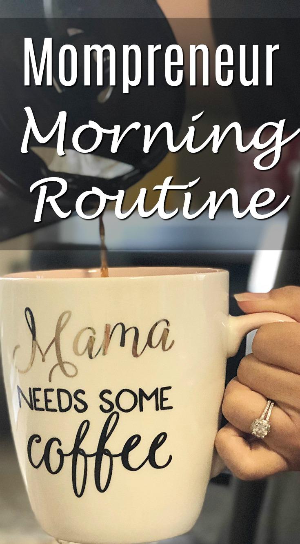 mompreneur morning routine pinterest.jpg