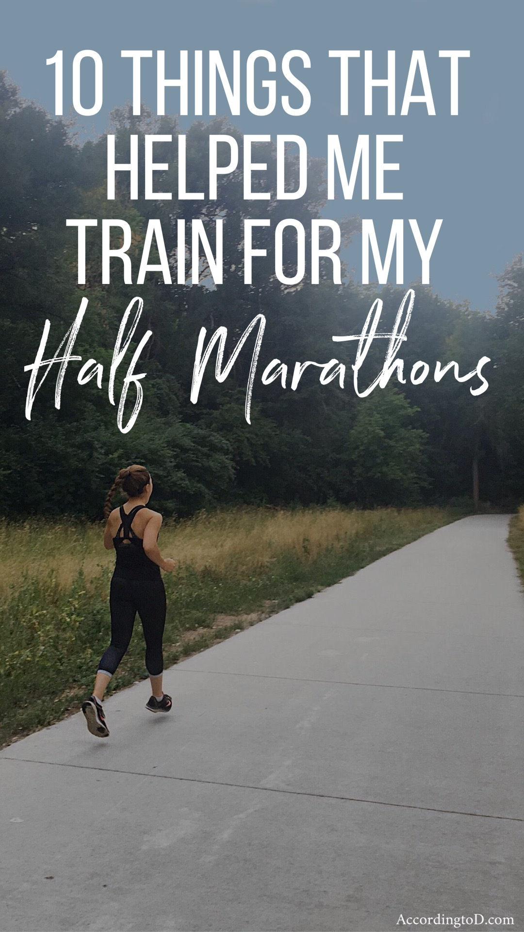 10 things that helped me train for my half marathon