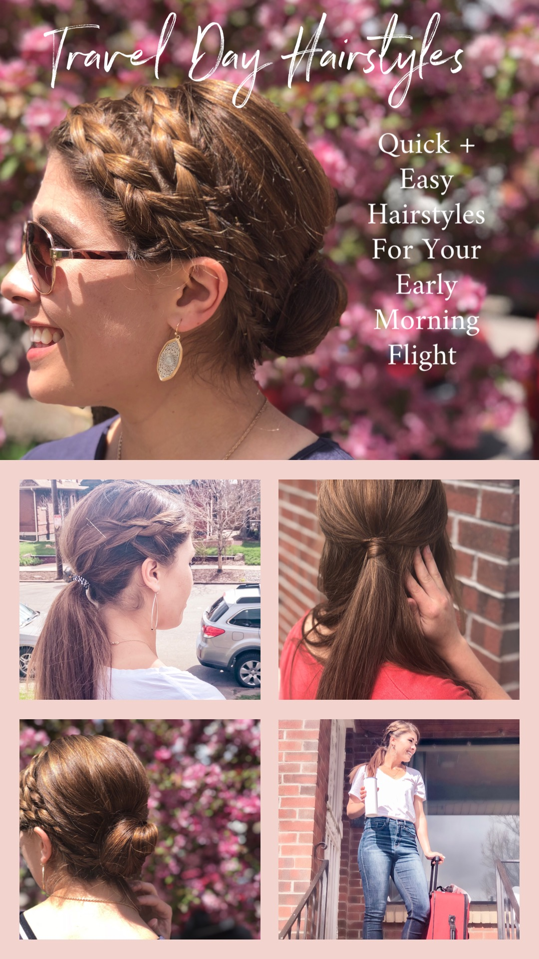 TRAVEL DAY HAIRSTYLES