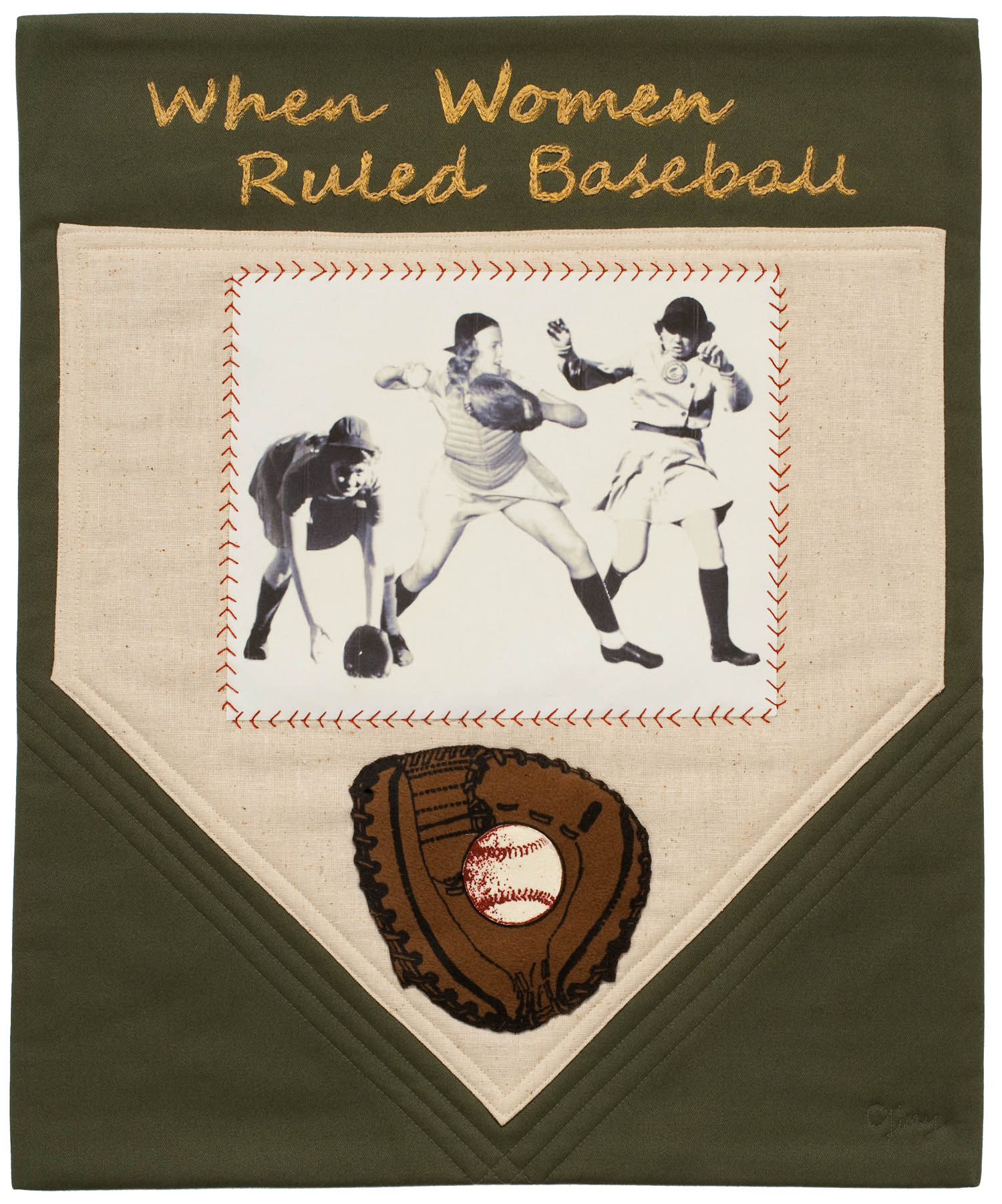 "When Women Ruled Baseball, 18"" wide x 22"" high, 2014                                                                                                                                                                                                                                                                                                                                                                                                                                                                                                                                                                                                                                                                                                                                                                                         /* Style Definitions */  table.MsoNormalTable 	{mso-style-name:""Table Normal""; 	mso-tstyle-rowband-size:0; 	mso-tstyle-colband-size:0; 	mso-style-noshow:yes; 	mso-style-priority:99; 	mso-style-parent:""""; 	mso-padding-alt:0in 5.4pt 0in 5.4pt; 	mso-para-margin:0in; 	mso-para-margin-bottom:.0001pt; 	mso-pagination:widow-orphan; 	font-size:10.0pt; 	font-family:""Times New Roman"",""serif""; 	border:none;}"
