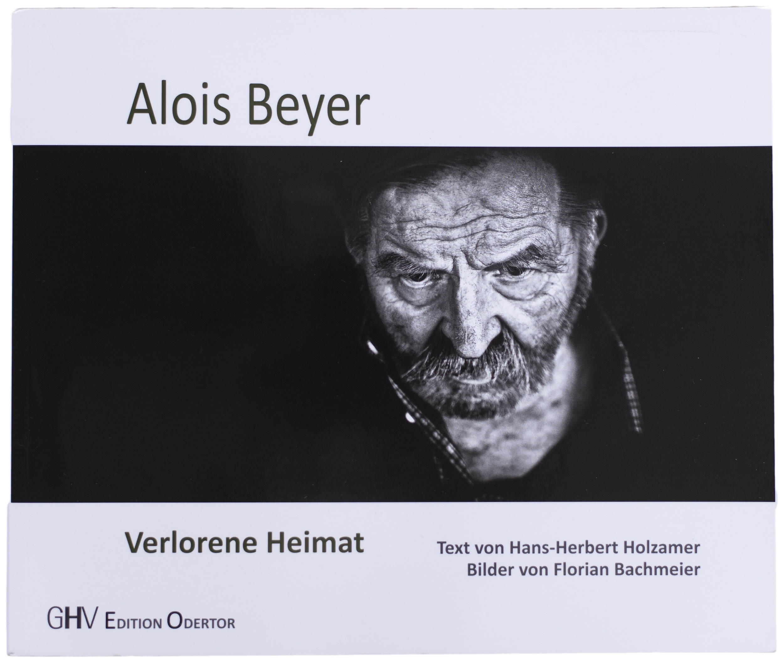 Alois Beyer - Verlorene Heimat