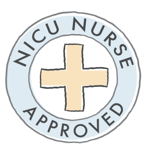 NICU Nurse Approved