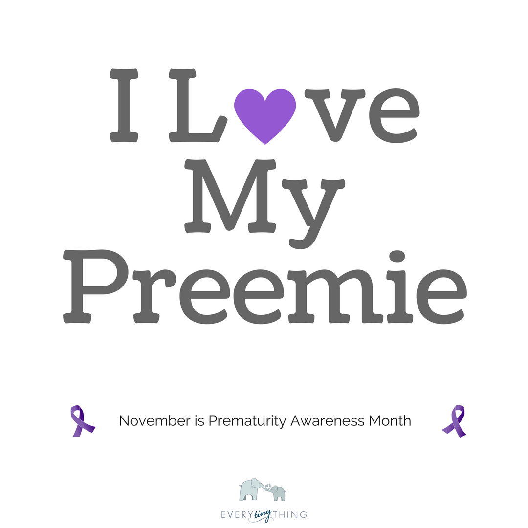 I love my preemie Awareness Month Ribbon.png
