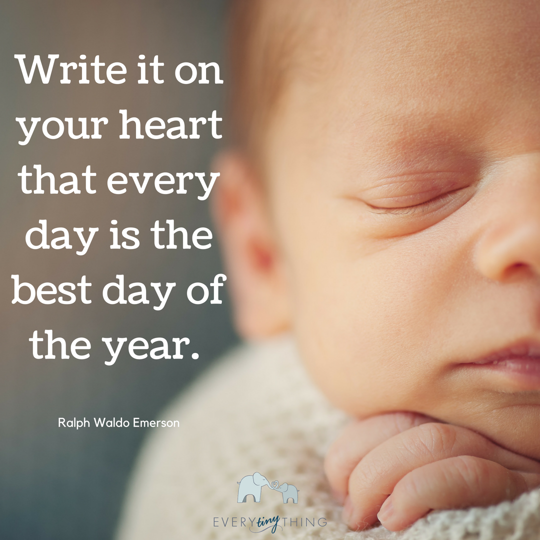 Write it on your heart that every day is the best day of the year. (2).png