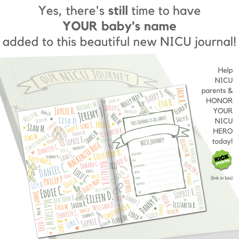 There's still time to have YOUR baby's name added to this beautiful new NICU journal! (5).png