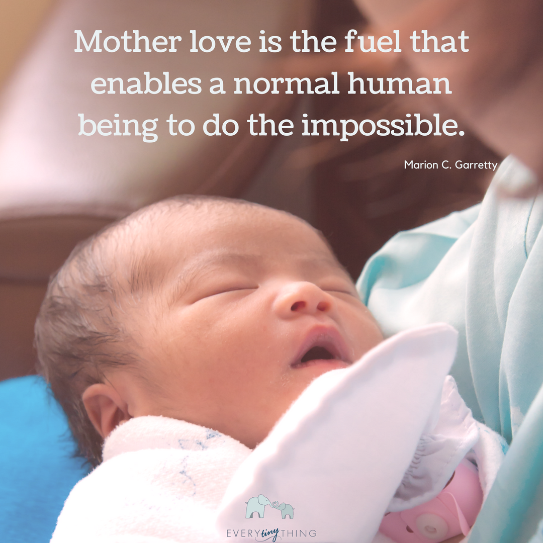 Mother love is the fuel that enables a normal human being to do the impossible.Author- Marion C. Garretty.png