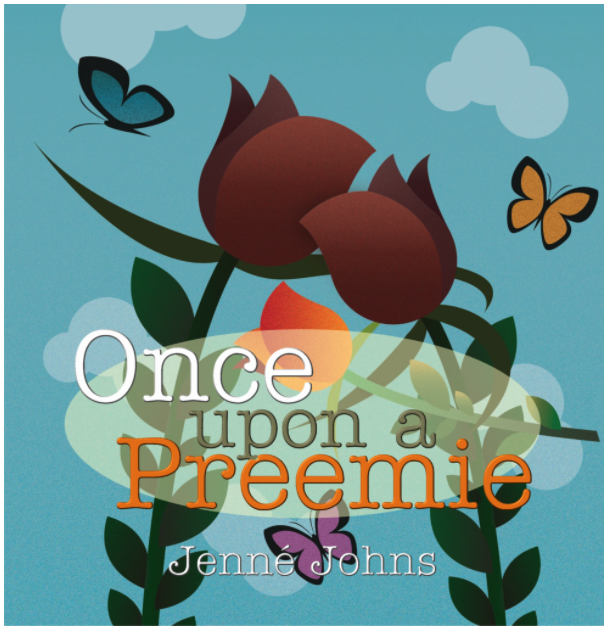 Cover of Once Upon a Preemie