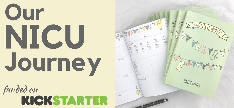 our NICU Journey is the preemie journal funded on kickstarter