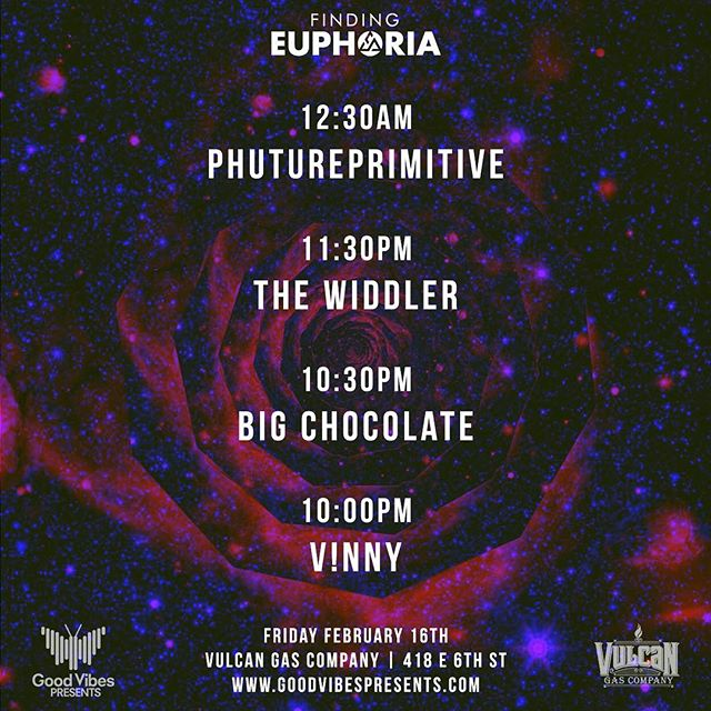 Set times are out for tonight's kick off #FindingEuphoria Series event! 🔊 . . . . . We'll see you @vulcanatx @phutureprimitive 🔥