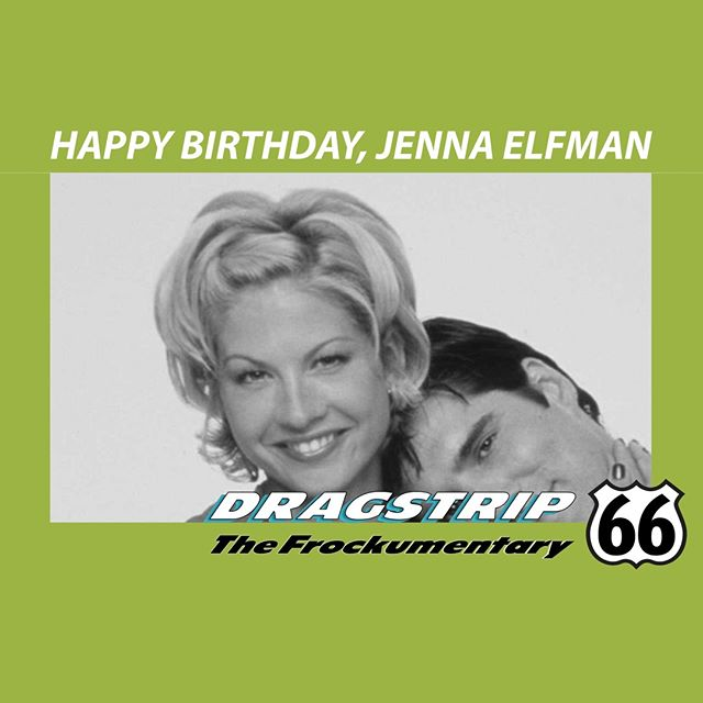 #HappyBirthday to #JennaElfman from #Dragstrip66 The #Frockumentary. Time for peace and love and #DharmaandGreg revival!