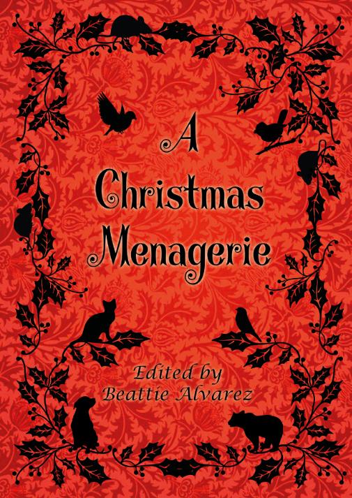 A Christmas Menagerie 2017 cover Christmas Press.jpg