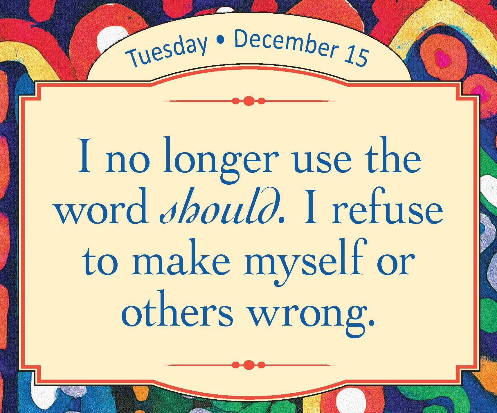 The wise words of Louise Hay in her 2015 Calendar