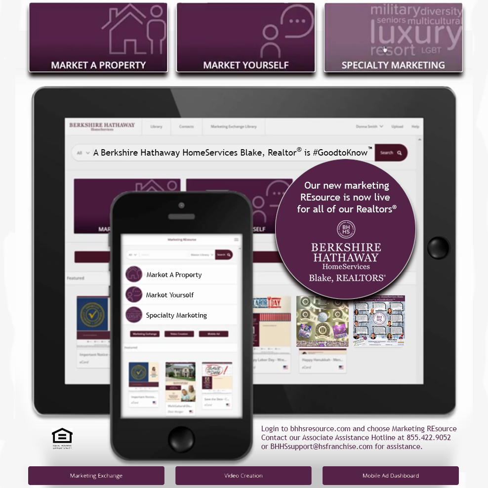 Our Marketing REsource for Realtors is located within  www.bhhsresource.com .