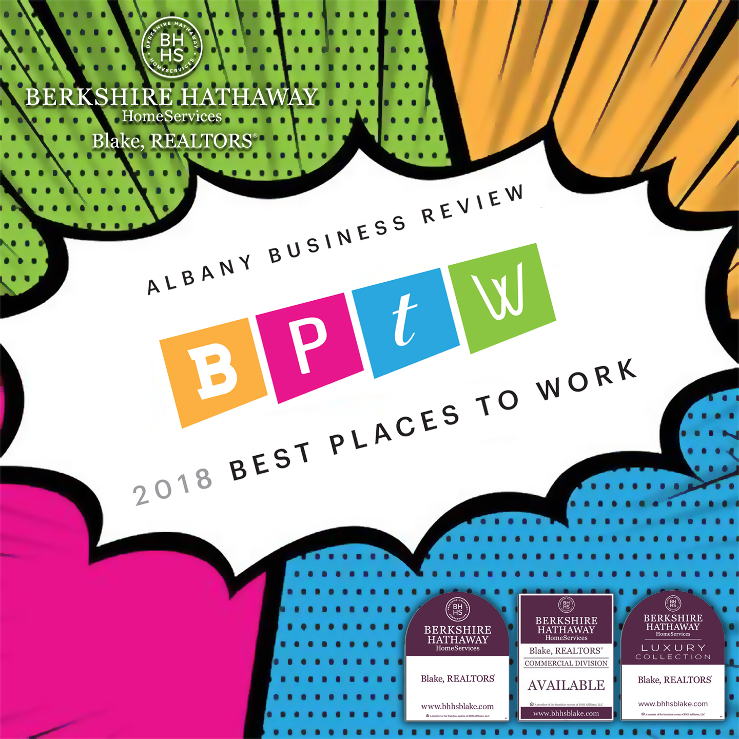 Berkshire Hathaway HomeServices Blake, Realtors named top workplace for 2018 by The Albany Business Review and a 2019 Top Workplace by the Times Union. Contact Lisa Roth  lroth@bhhsblake.com  to learn about a career with our firm.