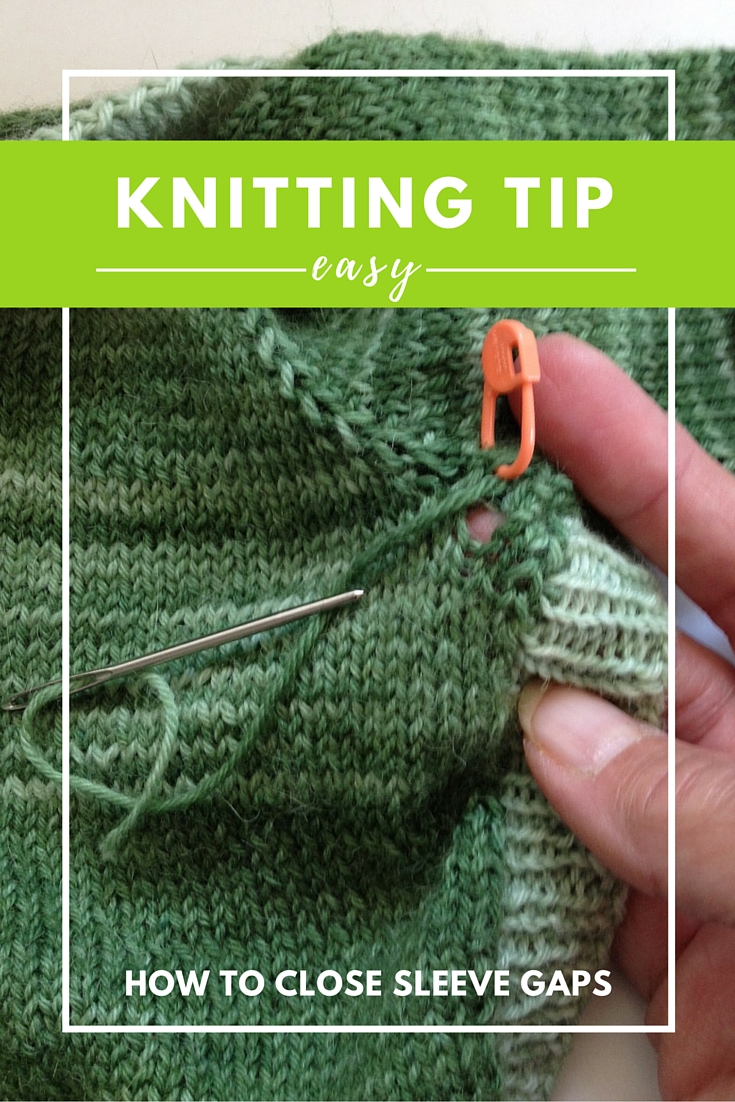 Knitting Tip: Easy Way to Close Sleeve Gaps