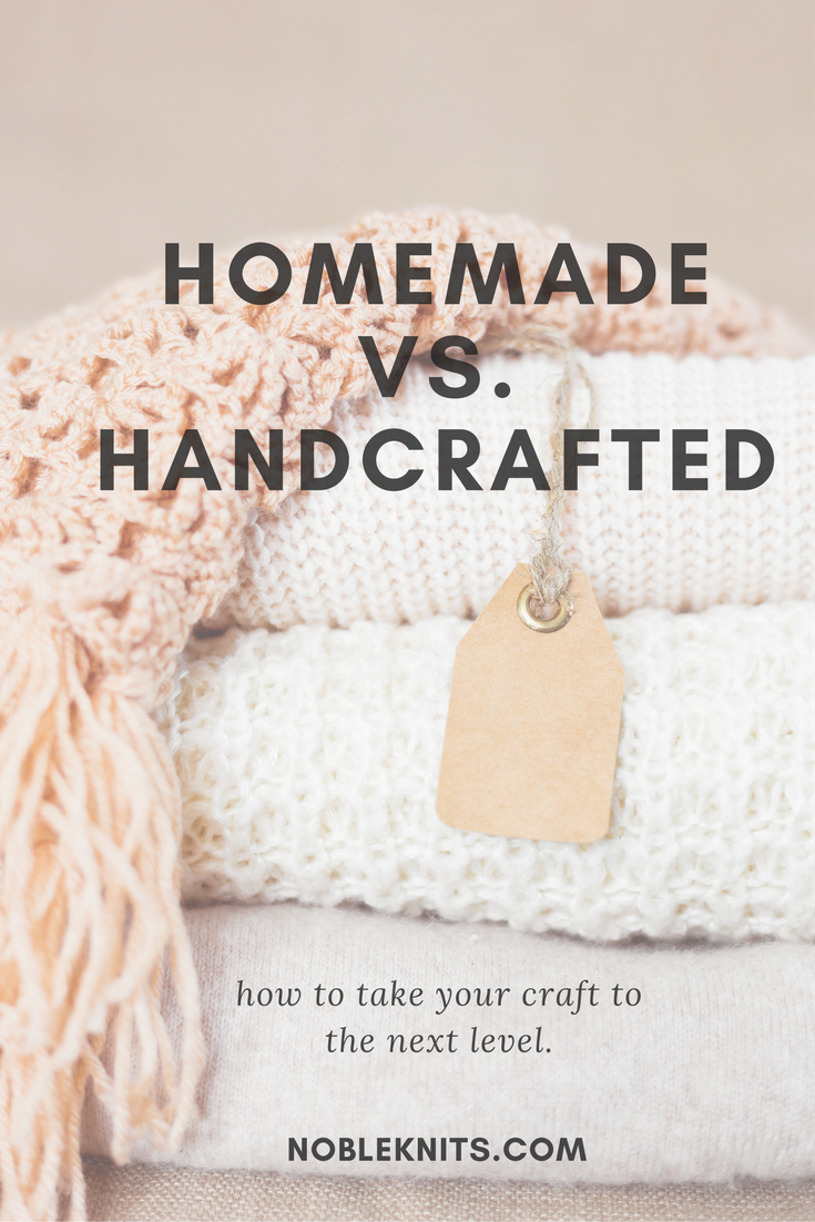What's the difference between homemade vs. handcrafted?