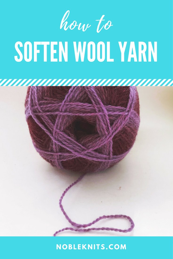 How to Soften Wool Yarn