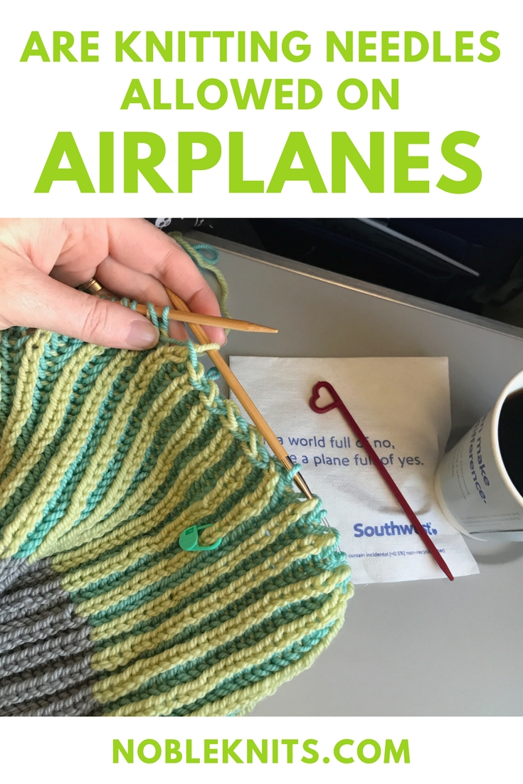 Are knitting needles allowed on airplanes?