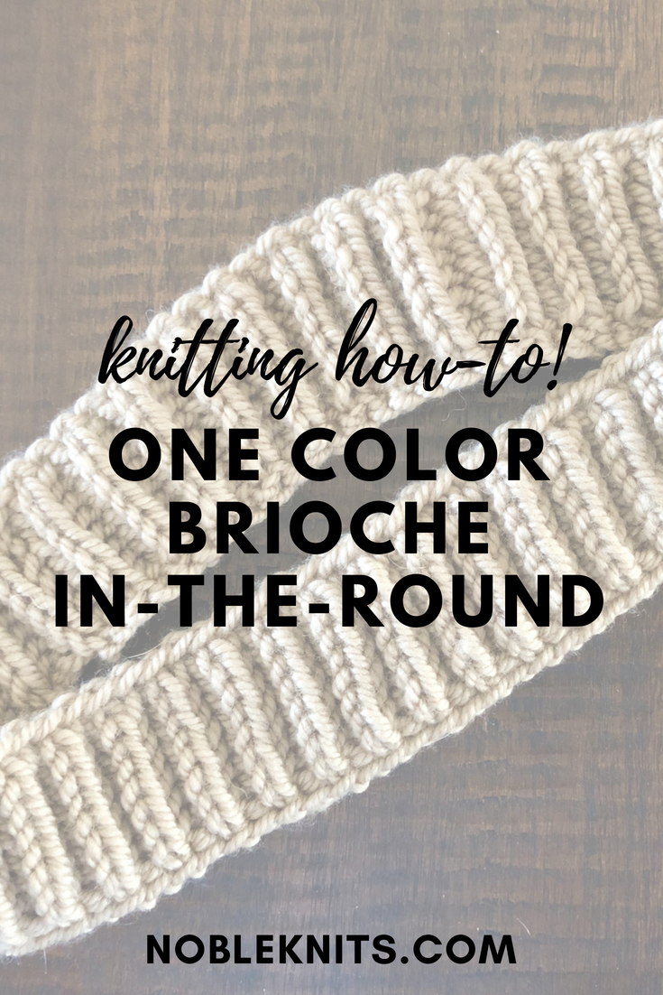 How to Knit One Color Brioche In The Round