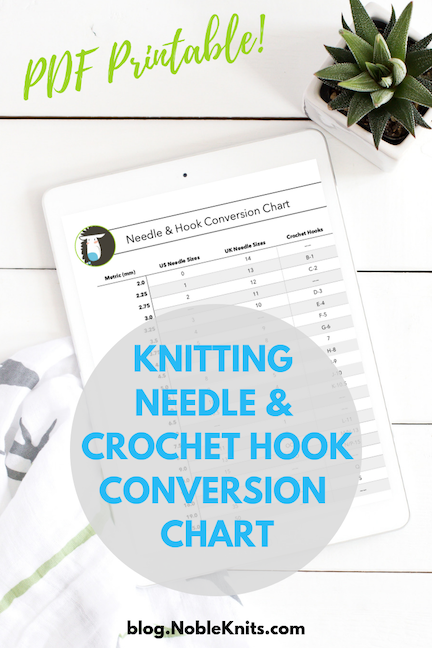 Knitting Needle & Crochet Hook Conversion Chart PDF