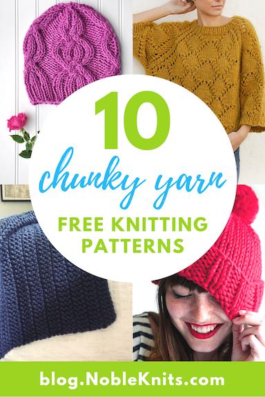 10 Free Chunky Knitting Patterns Blog Nobleknits