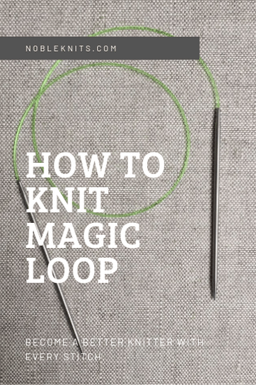 How to Magic Loop in Knitting