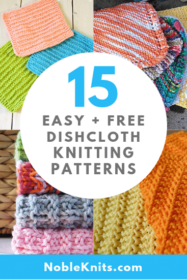 15 Easy + Free Dishcloth Knitting Patterns