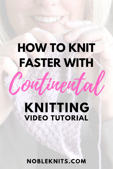 Do you want to knit faster and improve your knitting tension? Learn how to knit Continental with this easy video tutorial!