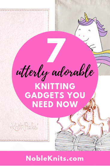 7 Utterly Adorable Knitting Gadgets You Need Now