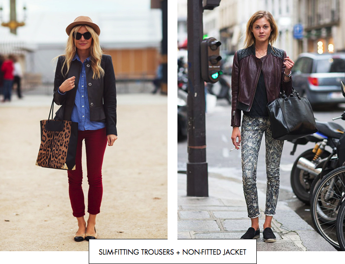 Slim-fitting tousers + non-fitted jacket