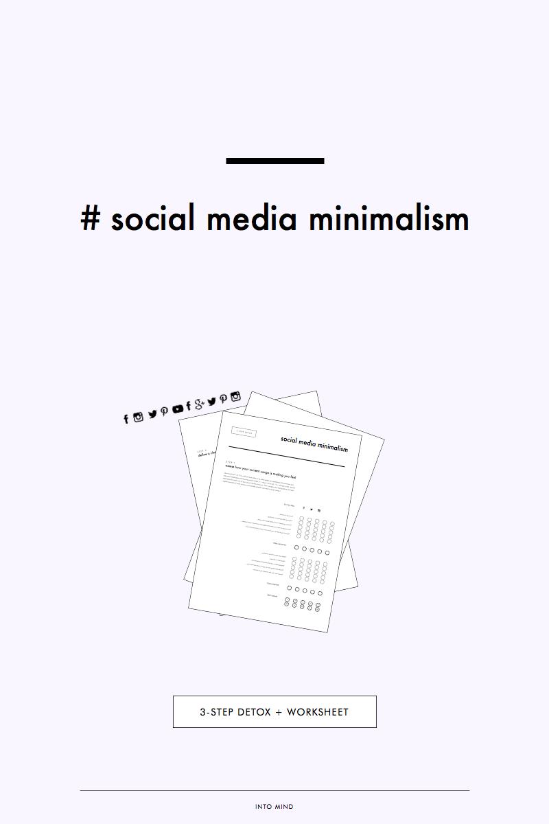 Social Media Minimalism: 3-Step Detox + Worksheet