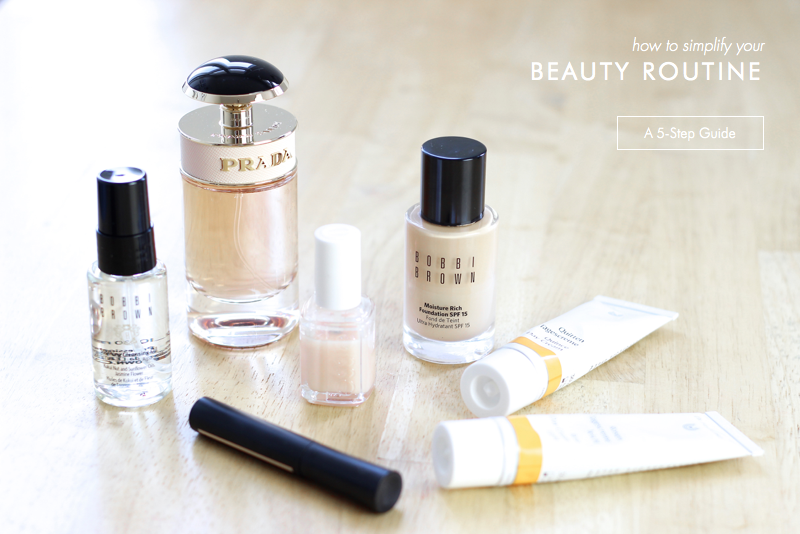 How to simplify your beauty routine step by step