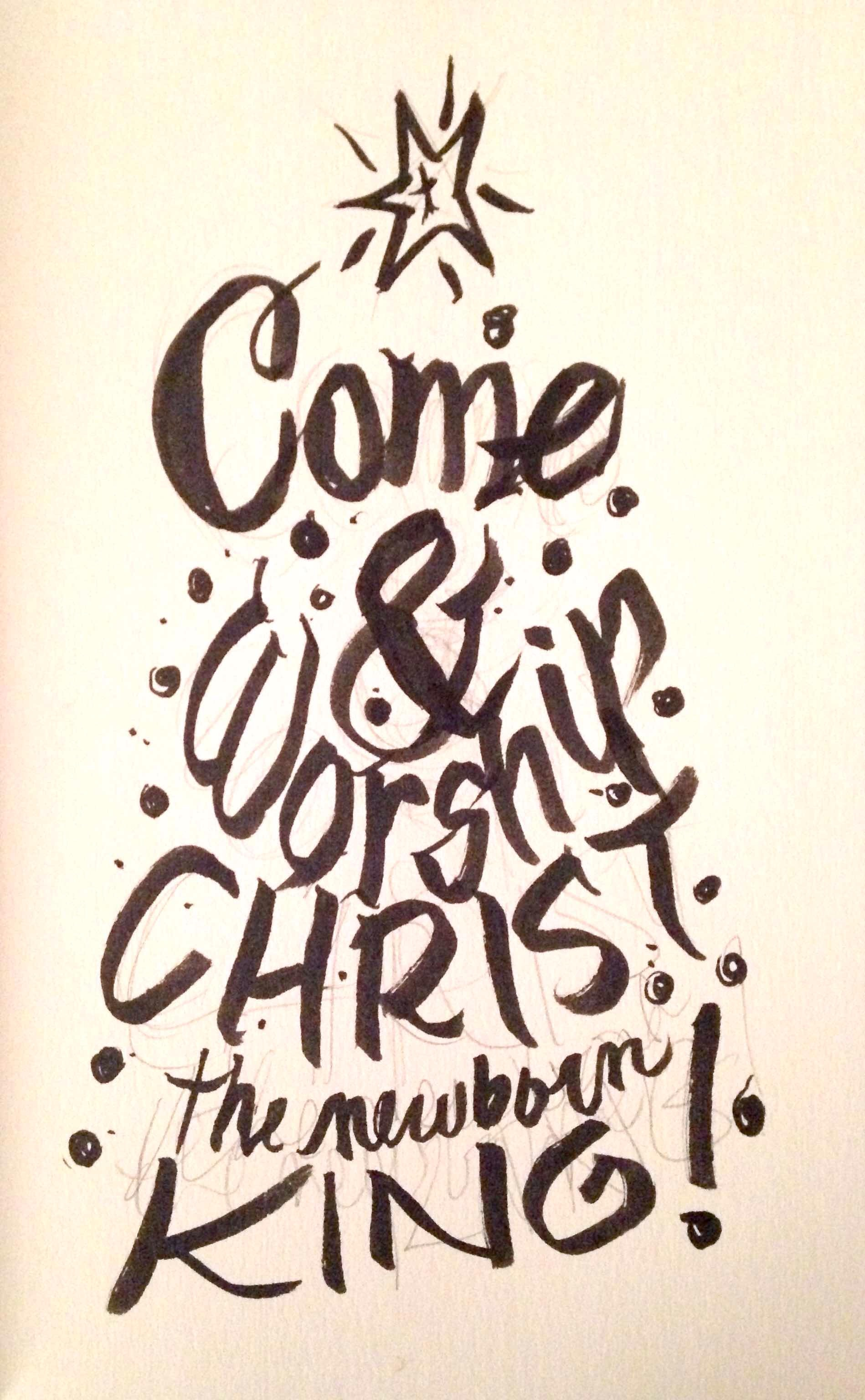 Come and worship Christ the newborn king