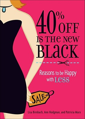 40% Off is the New Black