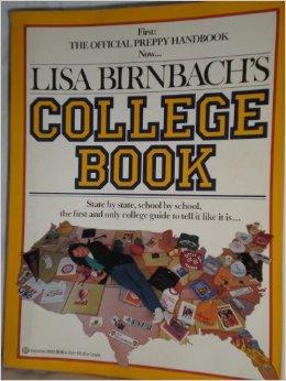 Lisa Birnbach's College Book