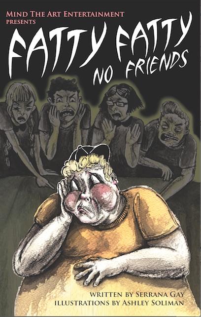 Fatty Fatty No Friends: Illustrated Book