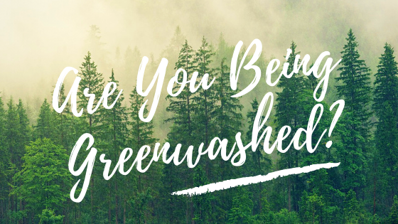 Copy of Are You Being Greenwashed_.png