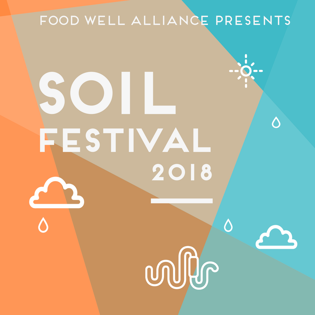Soil Festival 2018 is right around the corner.   Click here to register!