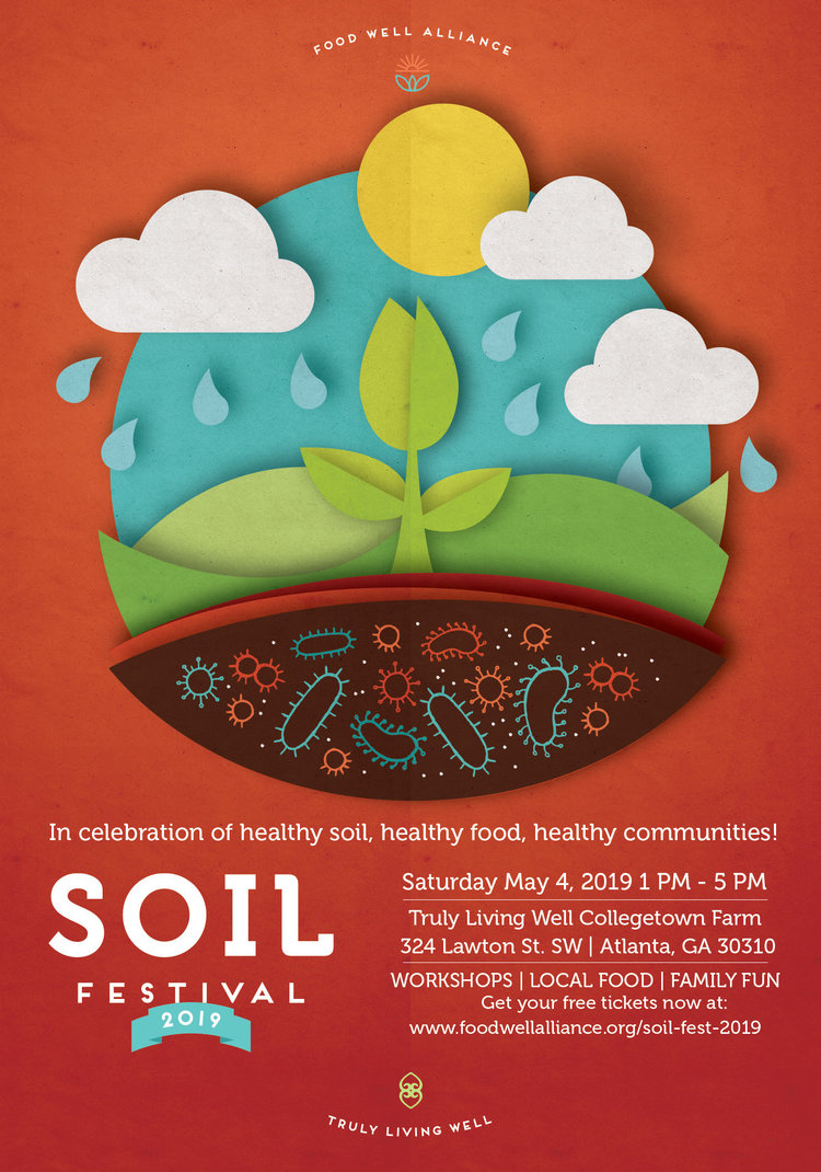 Soil Festival is on May 4, 2019 at Truly Living Well's Collegetown Farm.  RSVP here!