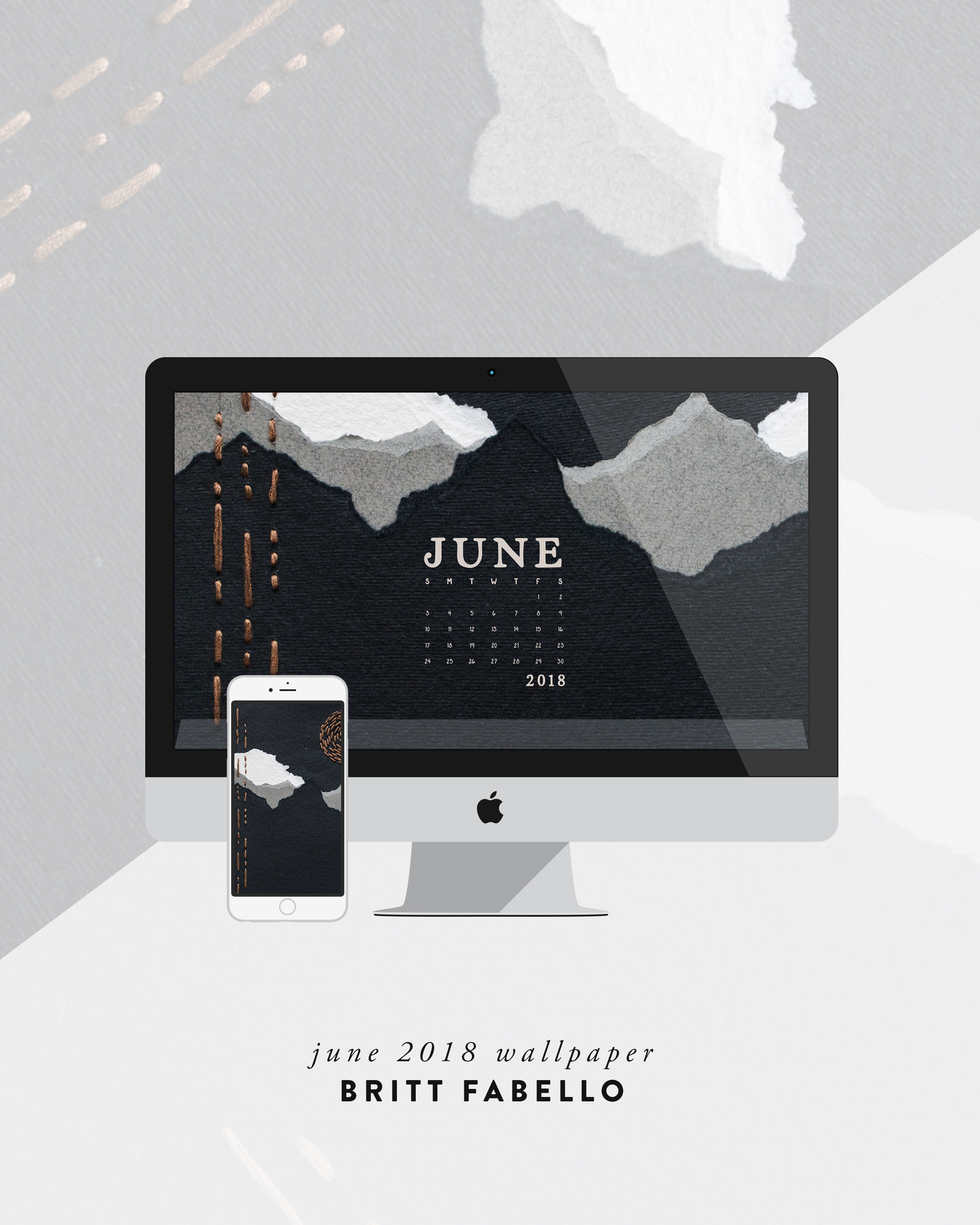 Wallpaper: June 2018 Calendar & Art | Britt Fabello