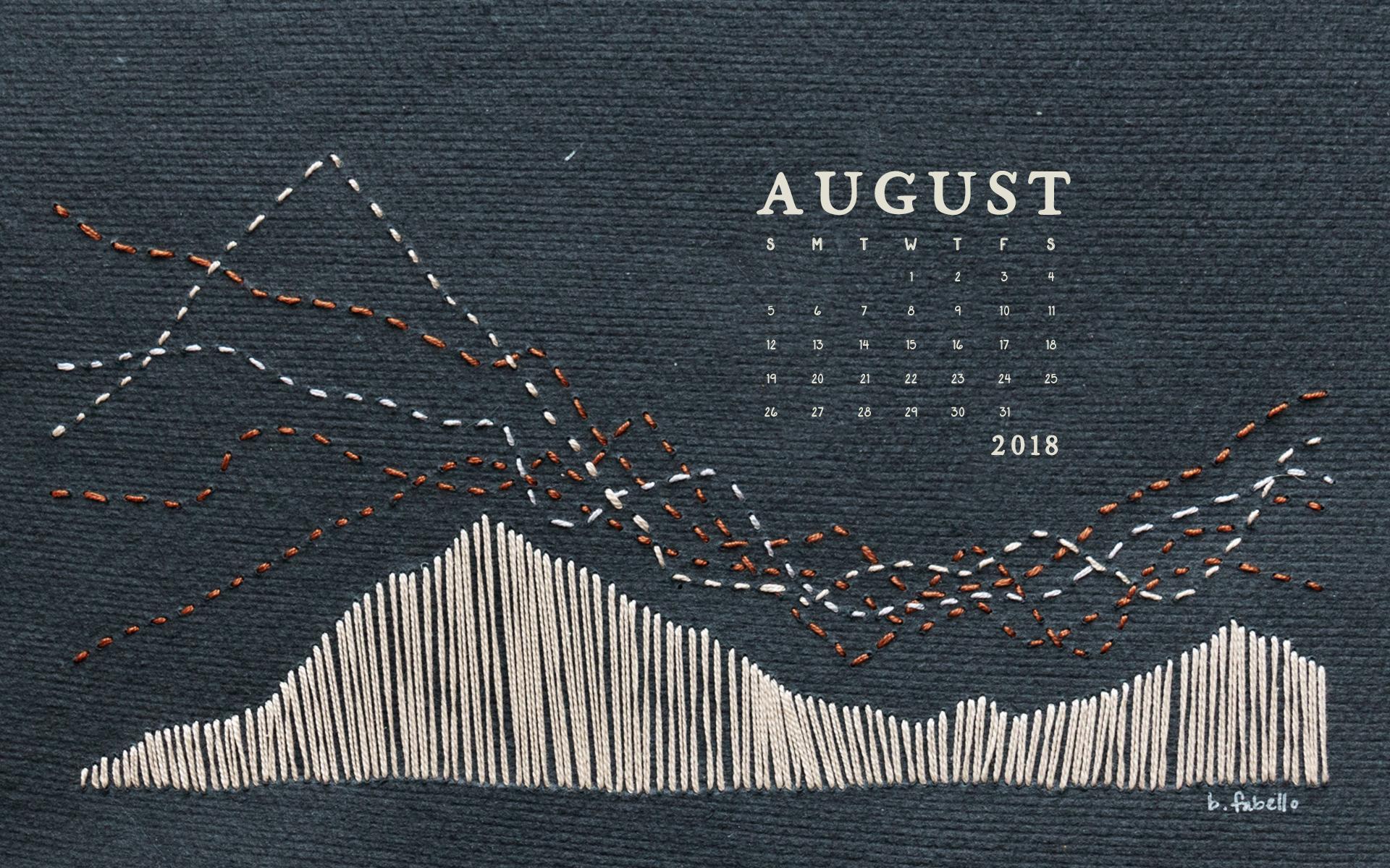 Wallpaper: August 2018 Calendar & Art   Desktop Calendar Wallpaper   Britt Fabello